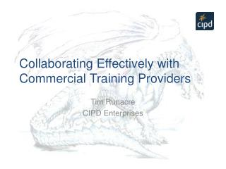 Collaborating Effectively with Commercial Training Providers