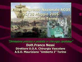 XXIV Congresso Nazionale ACOI 25/28 Maggio 2005 Montecatini Terme
