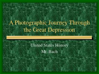A Photographic Journey Through the Great Depression