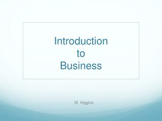 Introduction  t o  Business