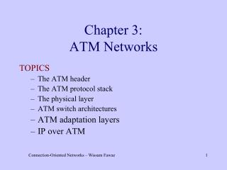 Chapter 3: ATM Networks