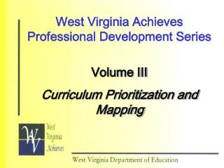 West Virginia Achieves Professional Development Series
