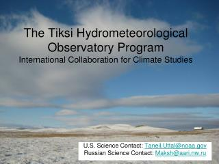The Tiksi Hydrometeorological Observatory Program International Collaboration for Climate Studies