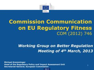 Commission Communication on EU Regulatory Fitness COM (2012) 746