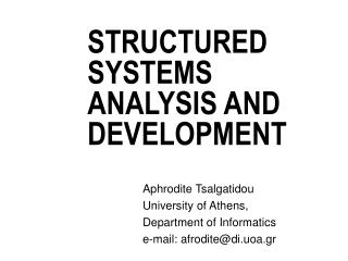 STRUCTURED SYSTEMS ANALYSIS AND DEVELOPMENT