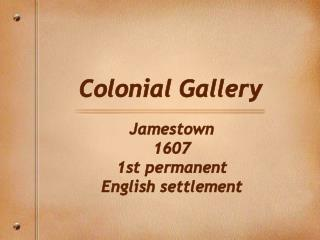 Colonial Gallery