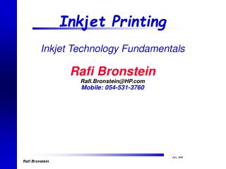 Inkjet Technology and Inkjet Printing