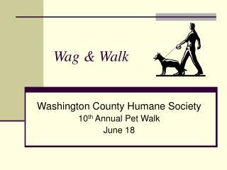 Wag  Walk