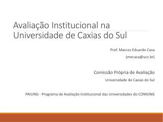 Avaliação Institucional na Universidade  de  Caxias do  Sul