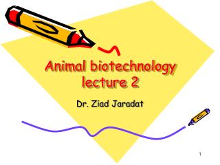Animal biotechnology lecture 2