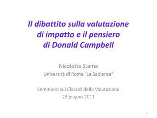 Il dibattito sulla valutazione  di impatto e il pensiero  di Donald Campbell