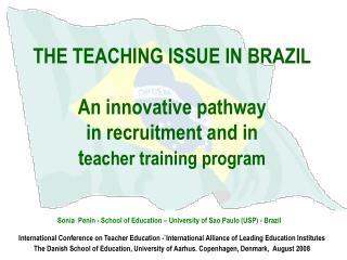 Sonia  Penin - School of Education – University of Sao Paulo (USP) - Brazil