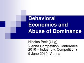 Behavioral Economics and Abuse of Dominance