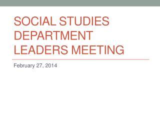 Social Studies Department Leaders Meeting