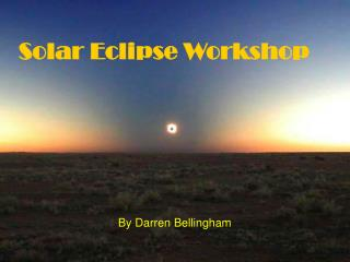 Solar Eclipse Workshop