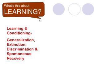 What's this about LEARNING?