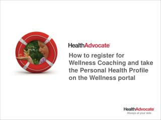How to register for Wellness Coaching and take the Personal Health Profile on the Wellness portal