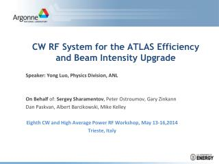 CW RF System for the ATLAS Efficiency and Beam Intensity Upgrade