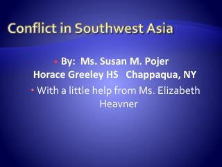 Conflict in Southwest Asia