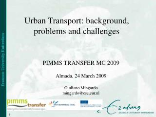 Urban Transport: background, problems and challenges