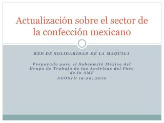 Actualizaci�n sobre el sector de la confecci�n mexicano