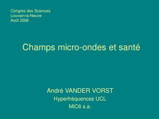 Champs micro-ondes et sant
