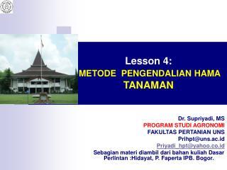 Lesson 4:  METODE  PENGENDALIAN HAMA  TANAMAN