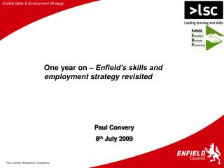 One year on �  Enfield�s skills and employment strategy revisited