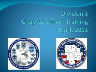 Division  3 Chapter Officer Training April, 2013