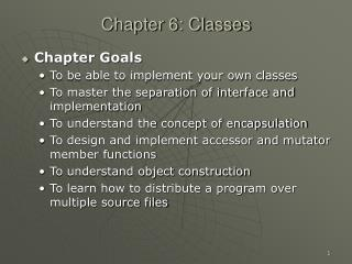 Chapter 6: Classes