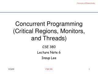Concurrent Programming Critical Regions, Monitors, and Threads