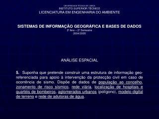 UNIVERSIDADE TÉCNICA DE LISBOA INSTITUTO SUPERIOR TÉCNICO LICENCIATURA EM ENGENHARIA DO AMBIENTE