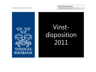 Vinst- disposition 2011