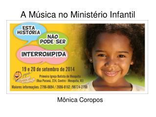 A Música no Ministério Infantil