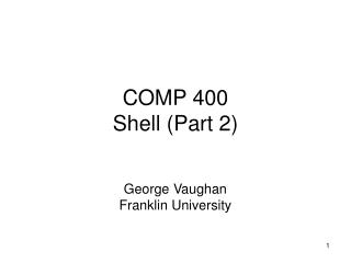 COMP 400 Shell (Part 2)