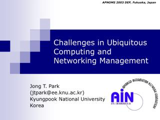 Challenges in Ubiquitous Computing and Networking Management