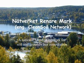 Nätverket Renare Mark  (eng.  CleanSoil  Network)