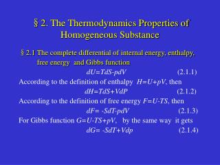§2. The Thermodynamics Properties of Homogeneous Substance