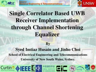 Single Correlator Based UWB Receiver Implementation through Channel Shortening Equalizer