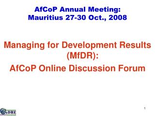 AfCoP Annual Meeting: Mauritius 27-30 Oct., 2008