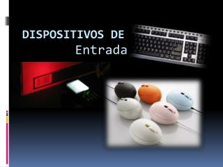 Dispositivos de