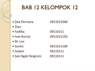 BAB 12 KELOMPOK 12