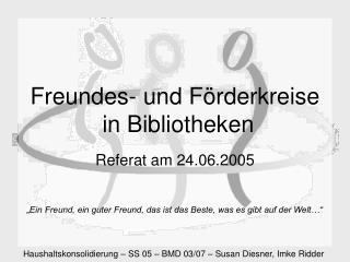 Freundes- und F rderkreise  in Bibliotheken