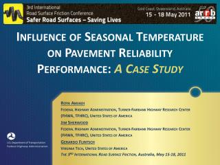 Influence of  Seasonal Temperature  on Pavement Reliability Performance:  A Case Study