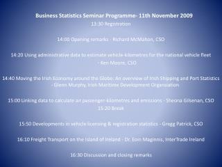 Business Statistics Seminar  Programme - 11th November 2009