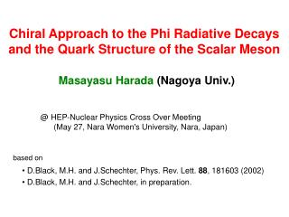 Chiral Approach to the Phi Radiative Decays and the Quark Structure of the Scalar Meson