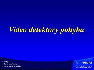 Video detektory pohybu
