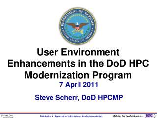 User Environment Enhancements in the  DoD  HPC Modernization Program