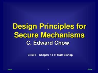 Design Principles for Secure Mechanisms