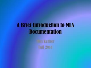 A Brief Introduction to MLA Documentation